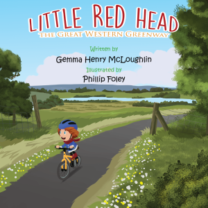 Little Red Head – The Great Western Greenway by Mammy Red Head Publications